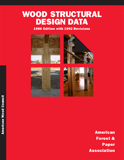 Wood Structural Design Data - 1986 Edition with 1992 Revisions