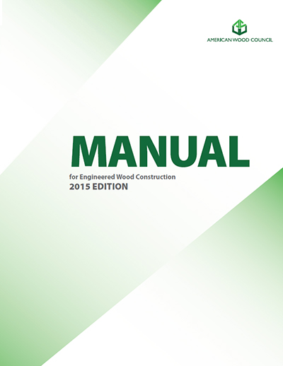 2015 Manual for Engineered Wood Construction