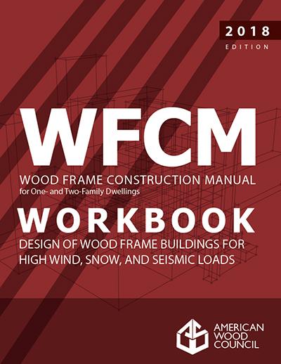 Wood Frame Construction Manual - 2018